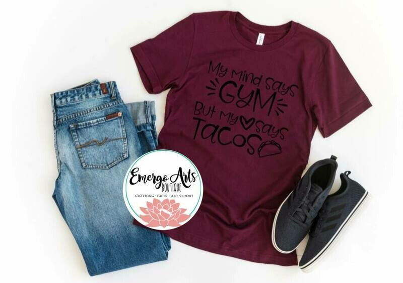 Gym or Tacos Tee