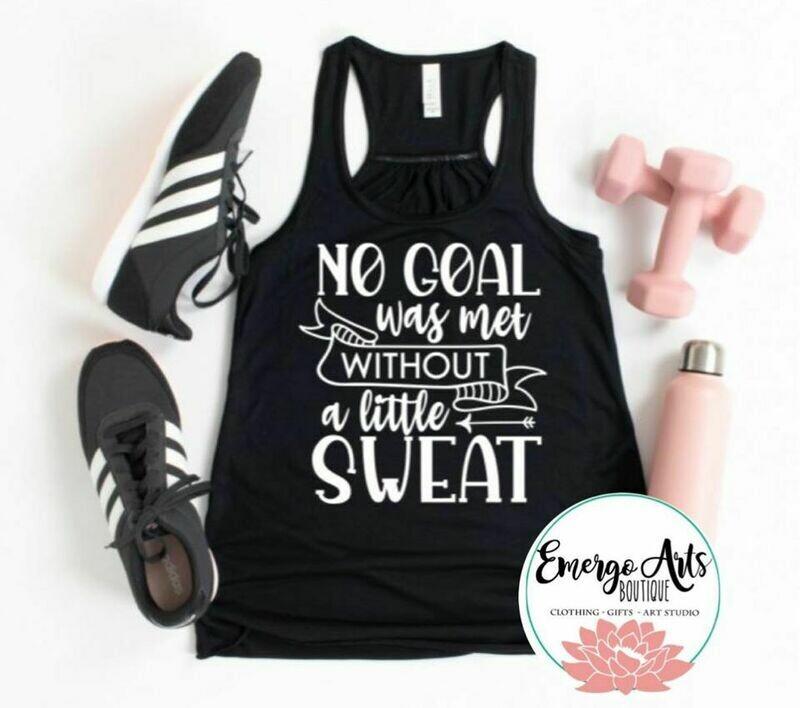 Sweating Goals Tank or Tee