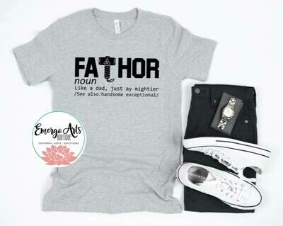Fathor Dad Fathers Day Tee