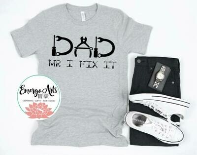 Dad Mr Fix It Fathers Day Tee