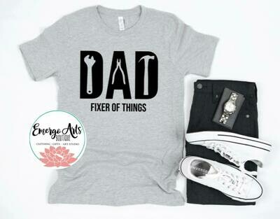 Fixer of Things Dad Fathers Day Tee
