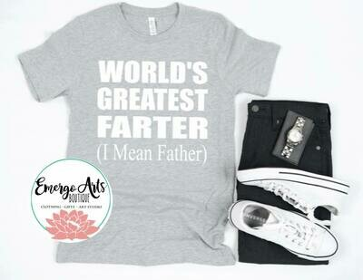 Worlds Greatest Farter Fathers Day Tee