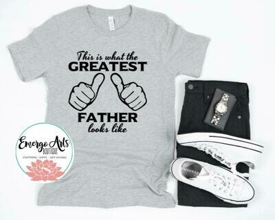 Greatest Father Fathers Day Tee