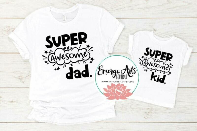 Every Awesome Dad/Kid Fathers Day Tee