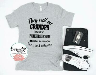 They Call me Grandpa Fathers Day Tee