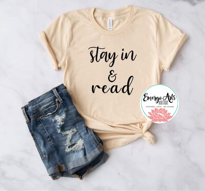 Stay in & Read Books Tee