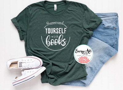 Surround Yourself with Books Tee