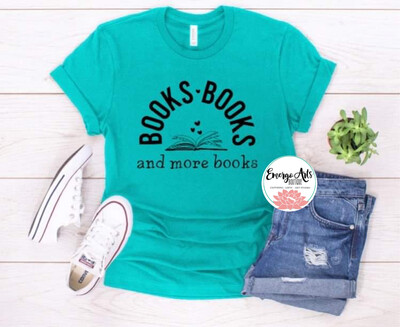 Books, Books & More Books Tee
