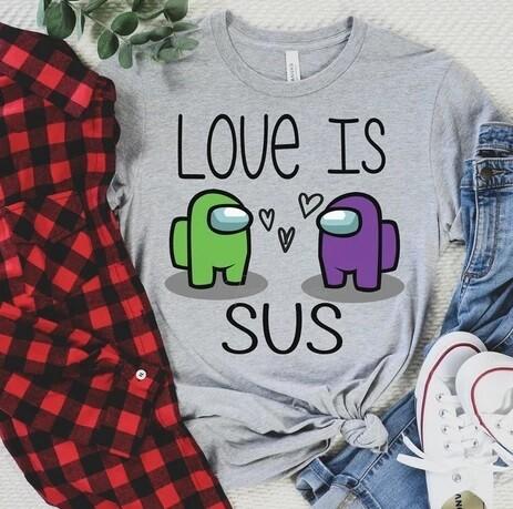 Love is Sus Tee