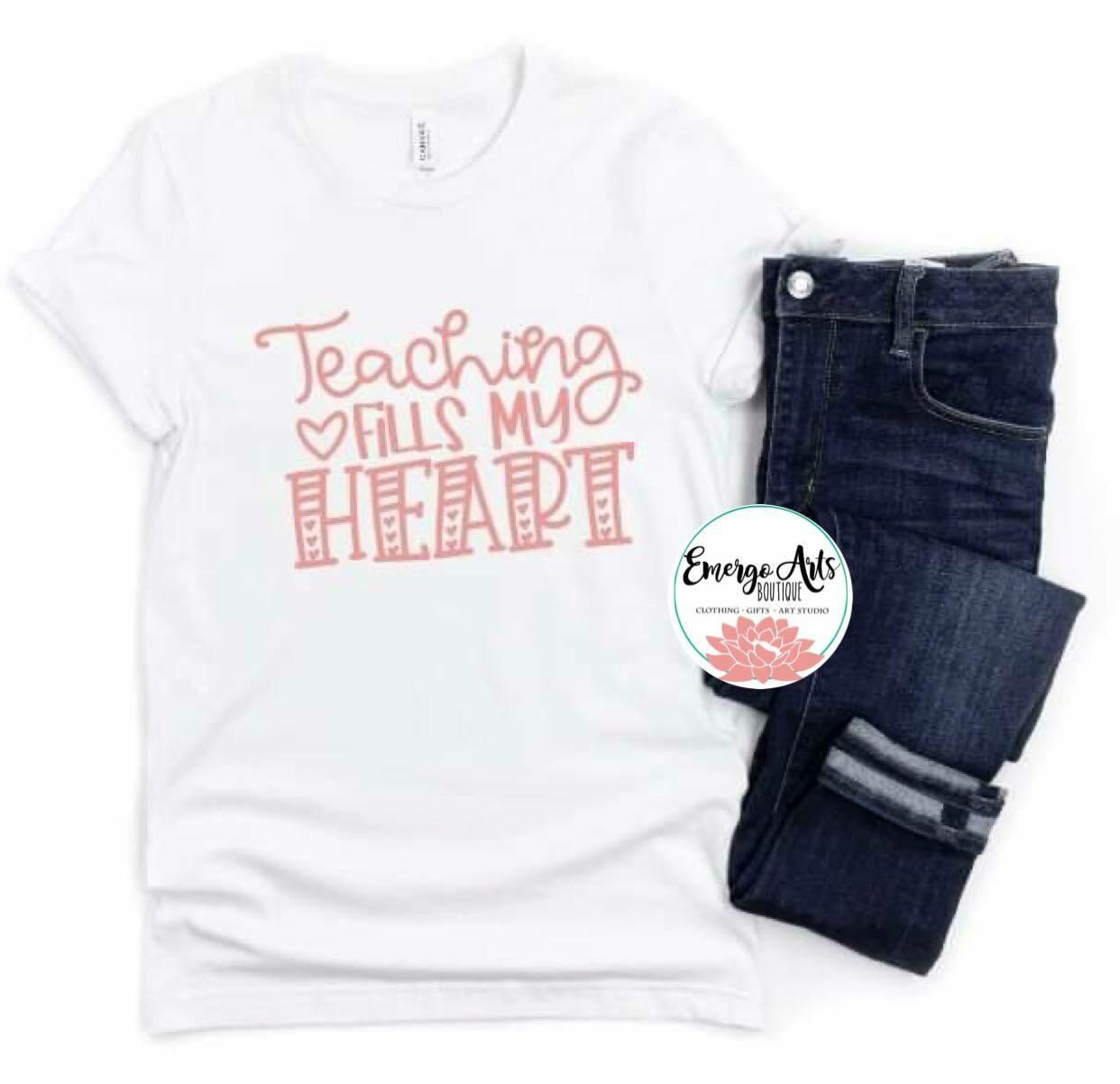 Teaching fills my Heart Shirt