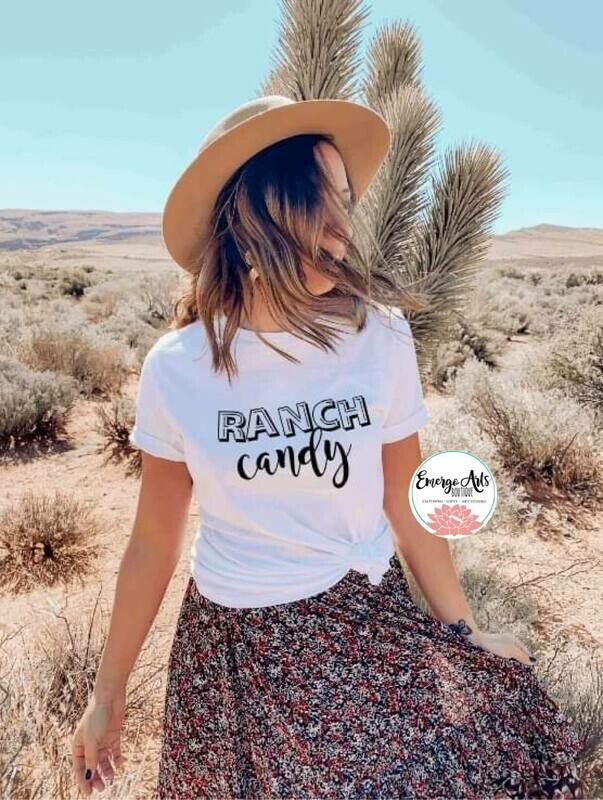 Ranch Candy Shirt