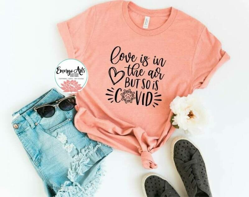 Covid Love Shirt