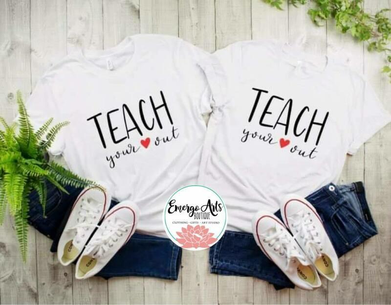 Teach your heart out Shirt