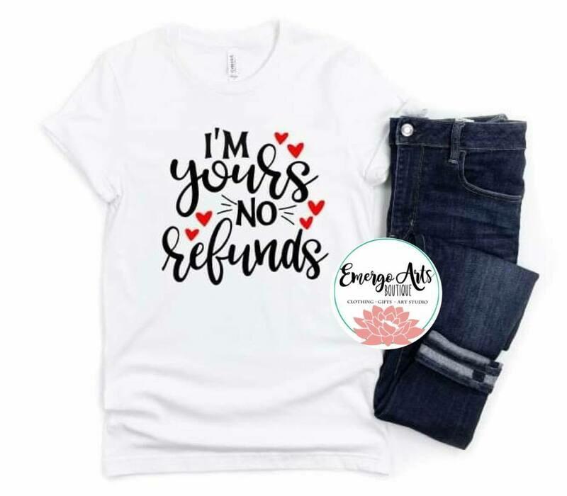 No Refunds Shirt