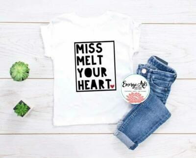 Miss Melt Your Heart Shirt