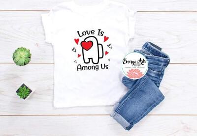 Love Among Us Shirt