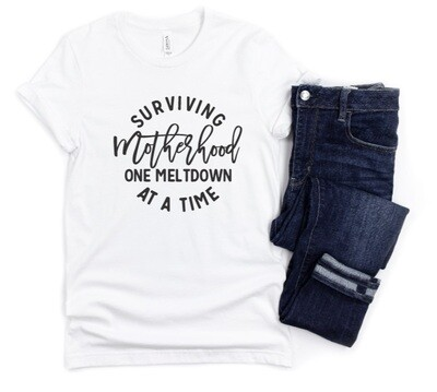 Surviving Motherhood Mom Shirt