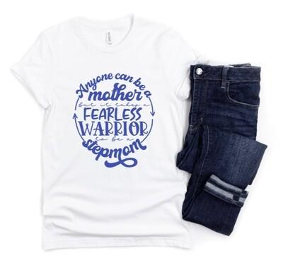 Fearless Step Mom Shirt