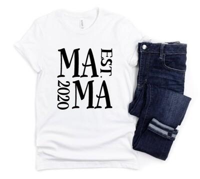 EST Mama Shirt