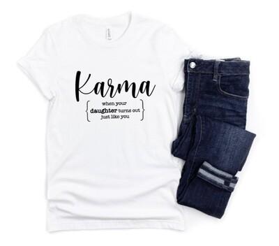Karma Mom Shirt - Mother