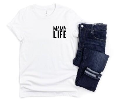Mama Life Shirt - Mom