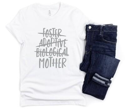Just Mother Mom Shirt - Foster Adoptive Biological Mother