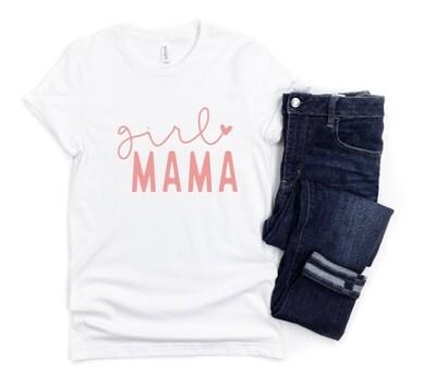 Girl Mama Mom Shirt
