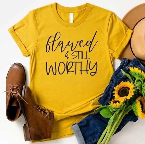 Flawed & Worthy Shirt