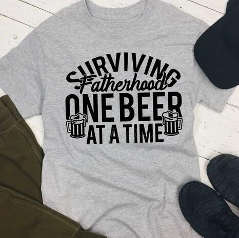 Surviving One Beer Fatherhood Shirt