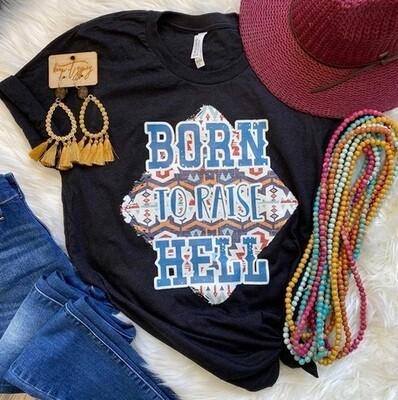 Born to Raise Hell Shirt
