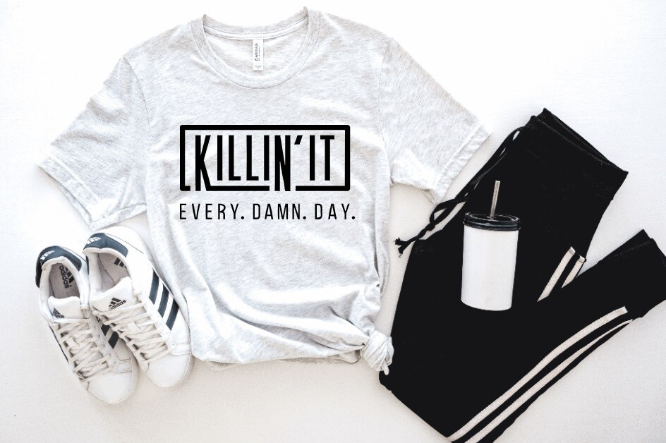 Killin It Tank or Tee