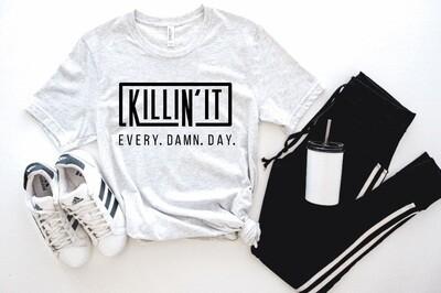 Killin It Tank or Tee
