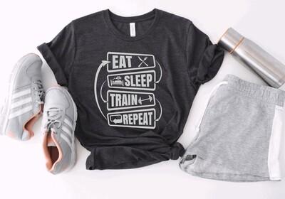 Eat Sleep Train Repeat Tank or Tee