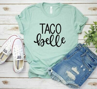 Taco Belle Tee