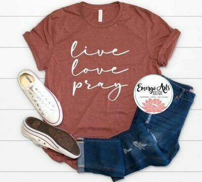 Live Love Pray Tee