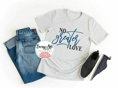 No Greater Love Tee