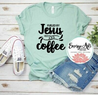 Fueled By Jesus And Coffee Tee