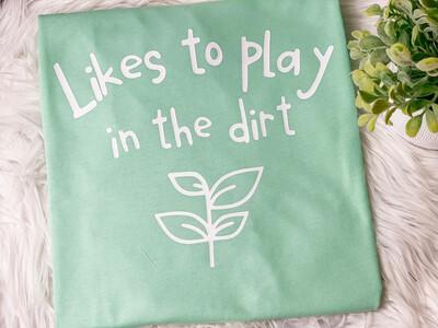 Plays In Dirt Tee