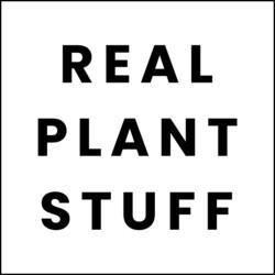 REAL PLANT STUFF