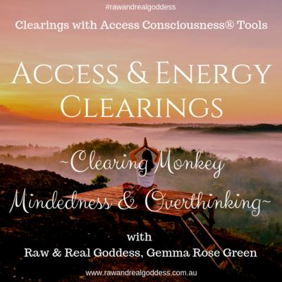 Energy Clearing for Monkey Mindedness & Overthinking