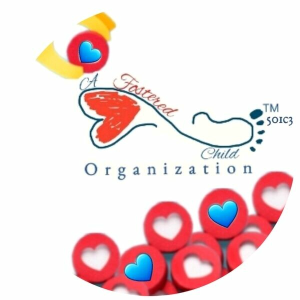 A Fostered Child Organization™ 501c3