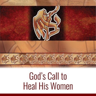 God's Call to Heal His Women