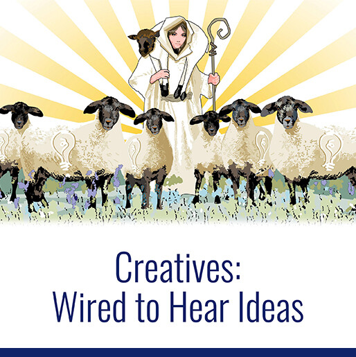 Creatives: Wired To Hear Ideas