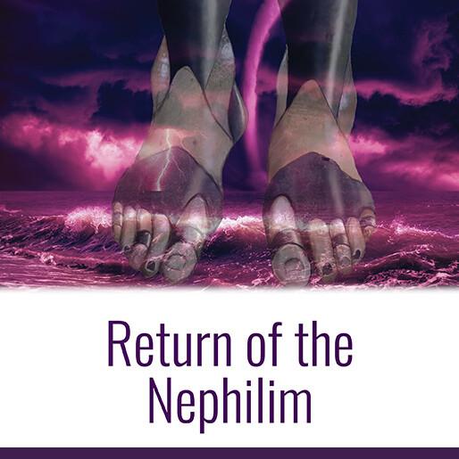Return of the Nephilim