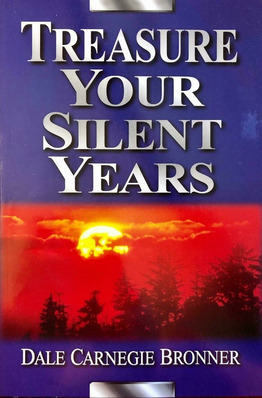 Treasure Your Silent Years