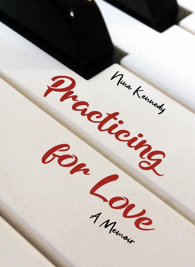 Practicing for Love: A Memoir