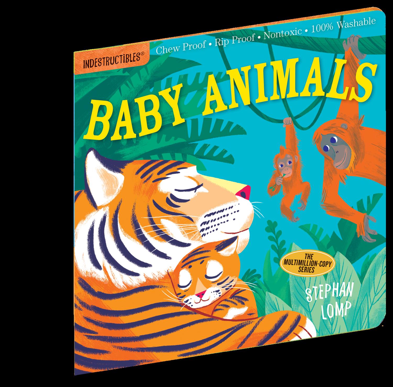 INDESTRUCTIBLES- Baby Animals