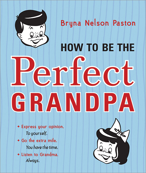 How To Be The Perfect Grandpa Book