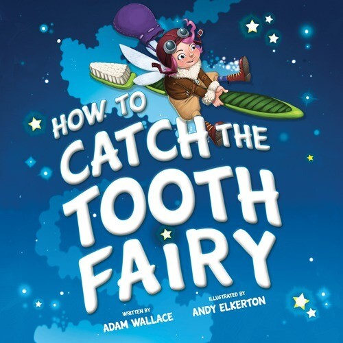 How To Catch A Tooth Fairy Book