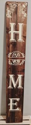 Tall Handmade Wood Sign